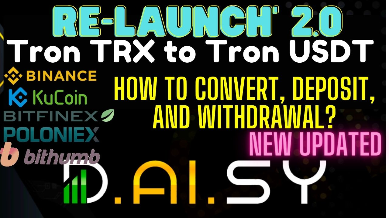 Migrating TRX to USDT-TRC20 | Re-Launch Daisy 2.0